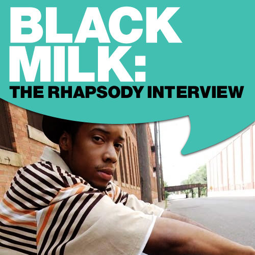Black Milk: The Rhapsody Interview by Black Milk
