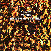Live at the Bottom of the Hill by Various Artists
