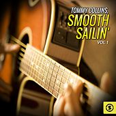 Tommy Collins, Smooth Sailin', Vol. 1 by Tommy Collins