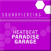 Paradise Garage by Heatbeat