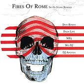 Set In Stone Remixes by Fires Of Rome