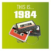 This Is... 1984 by Various Artists