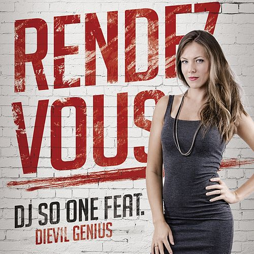 Rendez-vous by DJ So One
