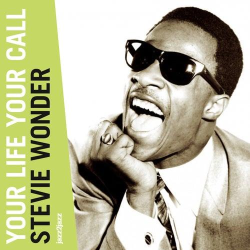 Your Life Your Call (A Legend Begins) von Stevie Wonder