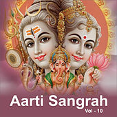 Aarti Sangrah, Vol. 10 by Various Artists