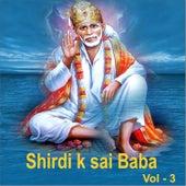 Shirdi Ke Sai Baba, Vol. 3 by Various Artists