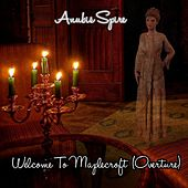Welcome to Maplecroft (Overture) by Anubis Spire