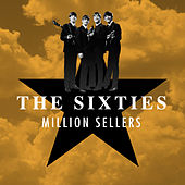 The Sixties - Million Sellers von Various Artists