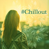 # Chillout – Chill Out Music, Total Relax Ambience, Chill Out Hits, Cool Off, Summer Relax, Ambient Lounge, Chill Out Music, Lounge Summer by #1 Hits Now
