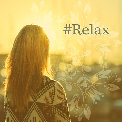 # Relax - Deep Chill Out Music, Pure Chill, Deep Relaxation, Ambient Music, Ibiza Club, Chill Out Club Del Mar, Easy Listening, Sexy Chillout Vibrations by Chill Out