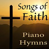 Songs of Faith: Piano Hymns by The O'Neill Brothers Group