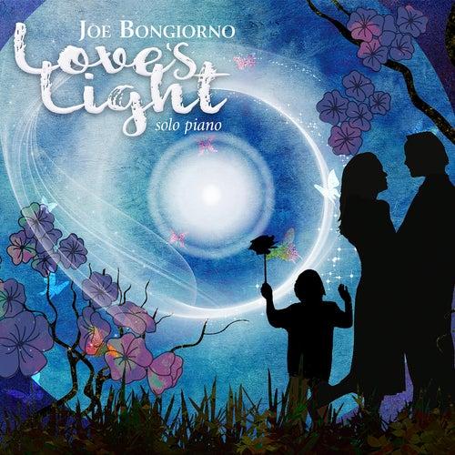 Love's Light (Solo Piano) by Joe Bongiorno