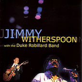 With The Duke Robillard Band by Jimmy Witherspoon