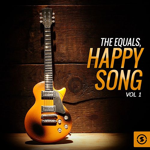 The Equals, Happy Song, Vol. 1 by The Equals