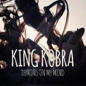 Demons on My Mind by King Kobra