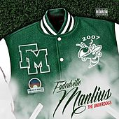 Fadedville Manlius: The Underdog$ by Various Artists