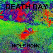 Wolf Howl by Death Day