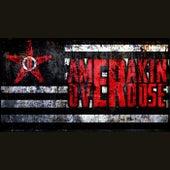 The Great Amerakin Dream... by Amerakin Overdose