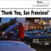 Thank You, San Francisco by Various Artists