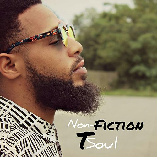 Non-Fiction by T Soul