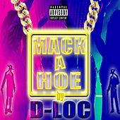 Mack a Hoe by D-Loc