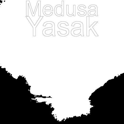 Yasak by Medusa