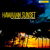 Hawaiian Sunset by Arthur Lyman