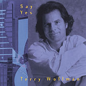 Say Yes by Terry Wollman