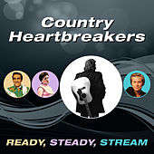 Country Heartbreakers (Ready, Steady, Stream) von Various Artists