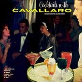 Cocktails with Cavallaro (Bonus Track Version) by Carmen Cavallaro