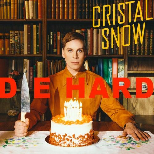 Die Hard by Cristal Snow