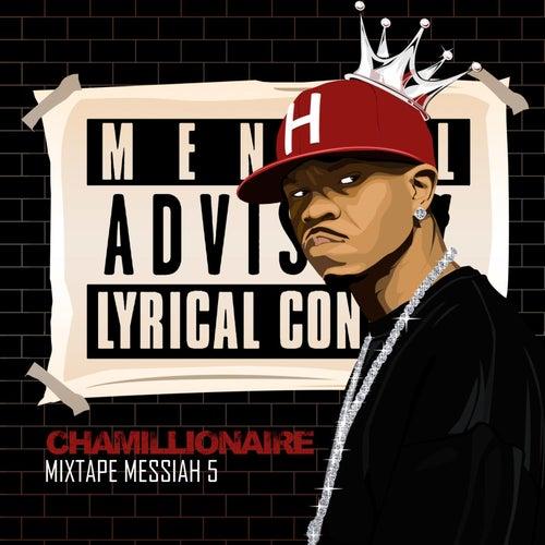 Mixtape Messiah 5 by Chamillionaire