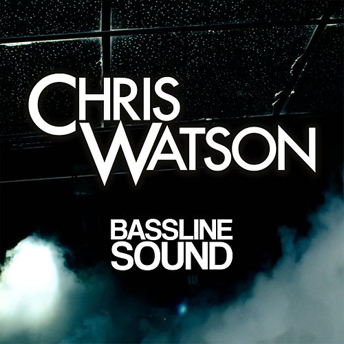 Bassline Sound by Chris Watson