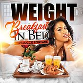 Breakfast in Bed [Radio Edit] (feat. Luccie Fontane) by The Weight