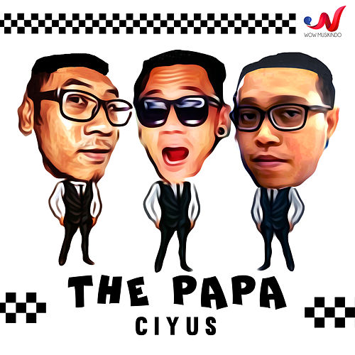 Ciyus by PAPA