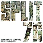 Festival Zabavne Glazbe Split '76 - Dalmatinske Šansone by Various Artists