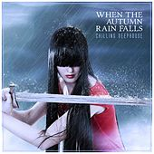 When the Autumn Rain Falls: Chilling Deephouse by Various Artists