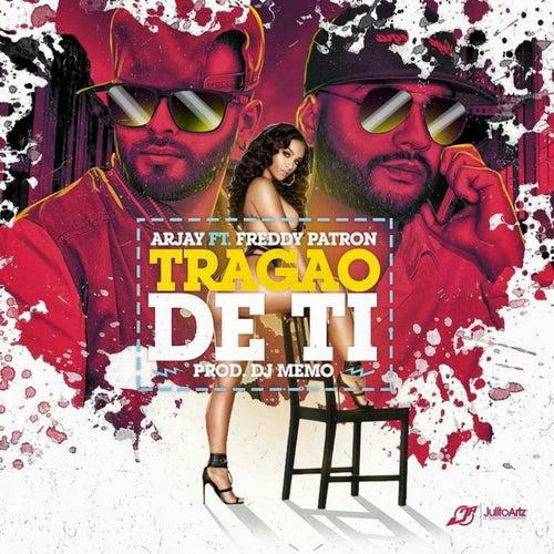 Tragao de Ti (feat. Freddy Patron) by Arjay