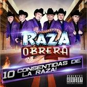 10 Consentidas De La Raza! by Raza Obrera