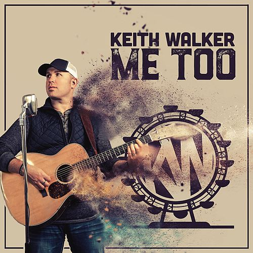 Me Too by Keith Walker