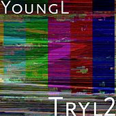 Tryl2 by Young L