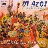 Klezmer Fon Kishinev by Ot Azoj Klezmerband