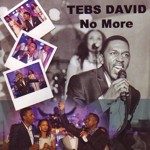 No More by Tebs David