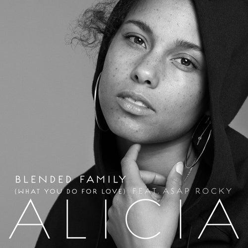 Blended Family (What You Do For Love) von Alicia Keys