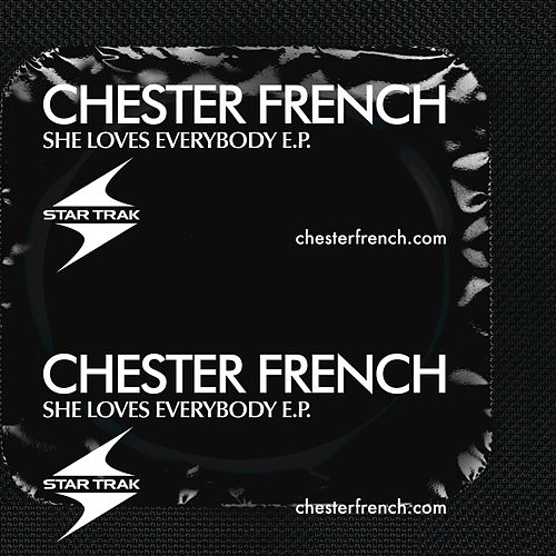 She Loves Everybody EP by Chester French