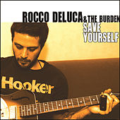 Save Yourself by Rocco Deluca