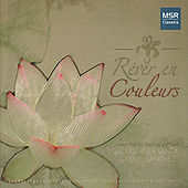 Rêver en Couleurs: French Music for Solo Flute and Piano by Lisa Garner Santa