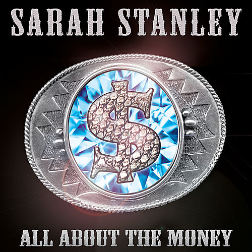 All About the Money by Sarah Stanley