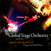 Global Stage Orchestra Performs Music You Heard At Cirque du Soleil Shows by The Global Stage Orchestra