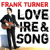 Love Ire & Song by Frank Turner